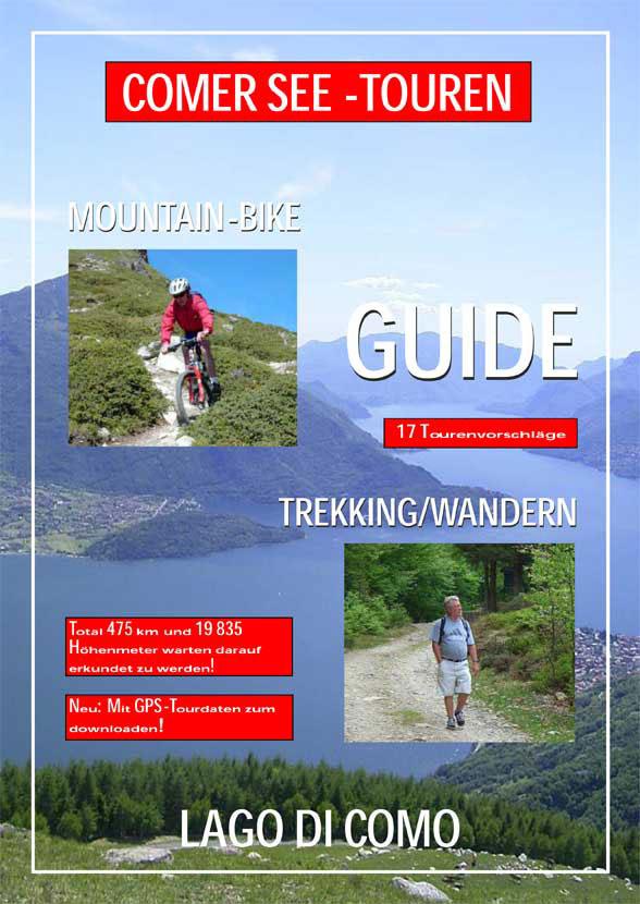 Mountainbike-Touren und Wanderungen